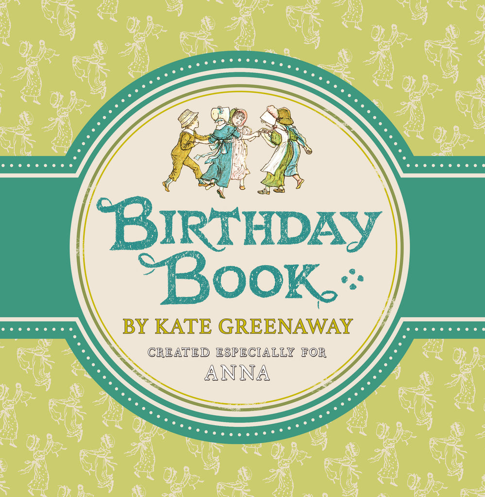 Kate Greenaway's Children's Birthday Book - From the Archive - MyCustomGiftsUK - Best Customized Products