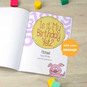 Personalised Is It My Birthday Yet Book - Signature Favourite - MyCustomGiftsUK - Best Customized Products