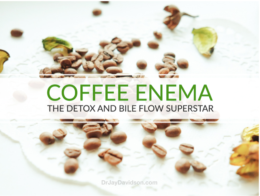COFFEE ENEMA: The Detox & Bile Flow Superstar