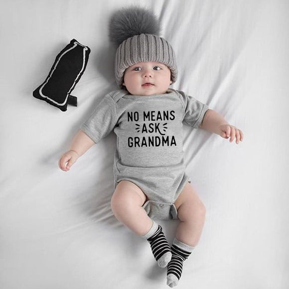 No Means Ask Grandma Baby Boy Girl Onesie Clothing Short Sleeve Newborn Infant Rompers Jumpsuit