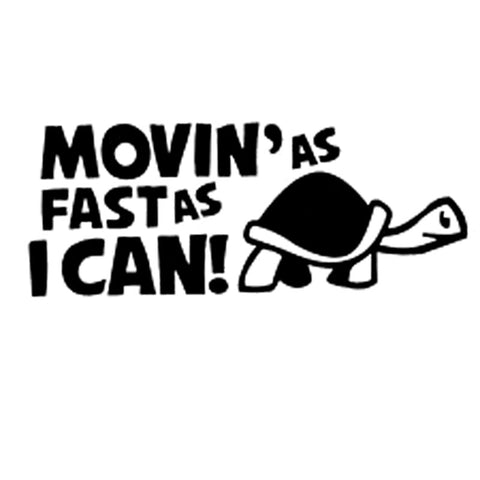 Turtle Car Sticker Moving As Fast As I Can Funny Decal