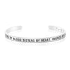 Cousins By Blood Sisters By Heart Friends By Choice Mantra Bracelet