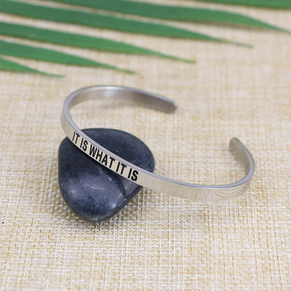 It is What It is Mantra Bangle