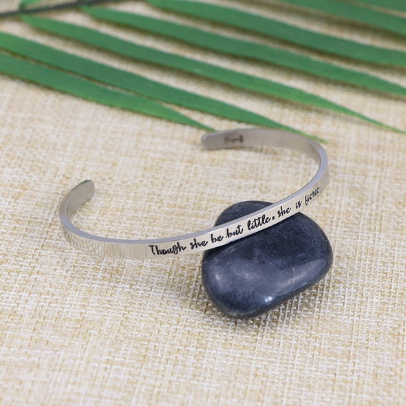 Though She Be But Little She is Fierce Mantra Bangle