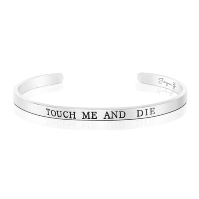 Touch Me and Die Mantra Bracelet