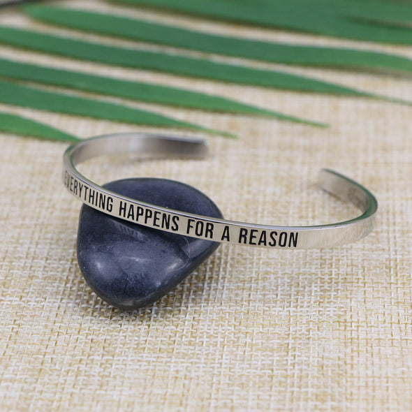 Everything Happens for A Reason Mantra Bangle