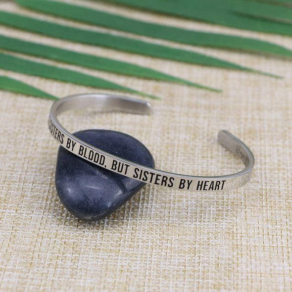 Not Sisters by Blood but Sisters by Heart Mantra Cuff