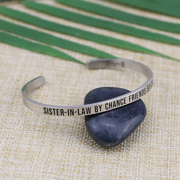 Sister-in-law By Chance Friends By Choice Mantra Bangle