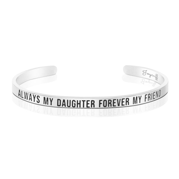 Always My Daughter Forever My Friend Mantra Bracelet