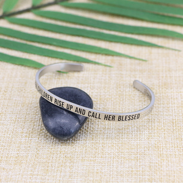 Her Children Rise Up and Call Her Blessed Mantra Cuff
