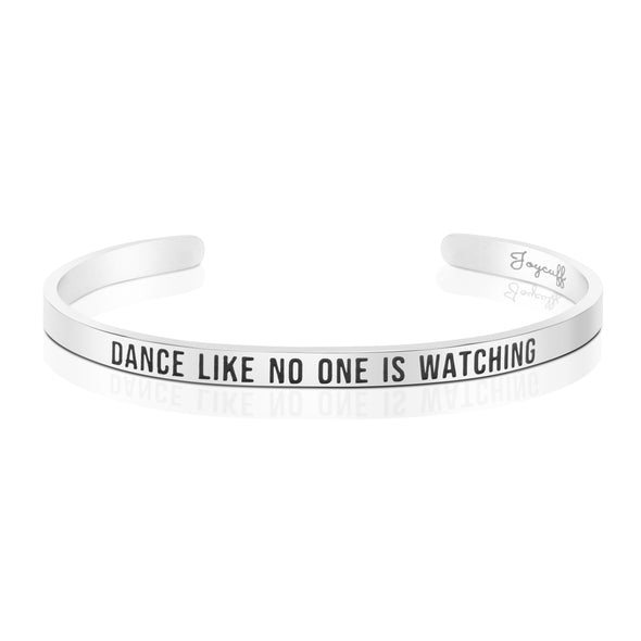 Dance Like No One is Watching Mantra Bracelet