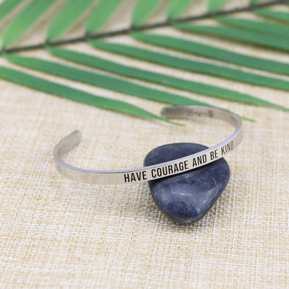 Have Courage and be Kind Mantra Bangle