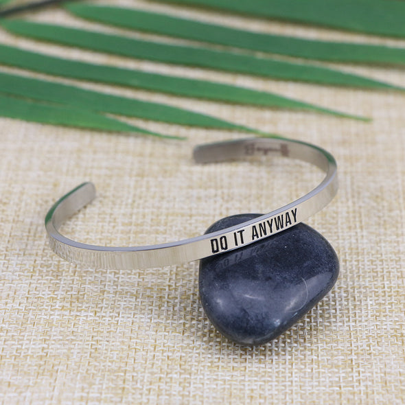 Do it Anyway Mantra Cuff