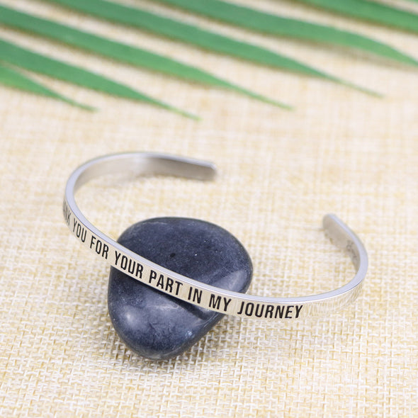 Thank You For Your Part In My Journey Mantra Bangle