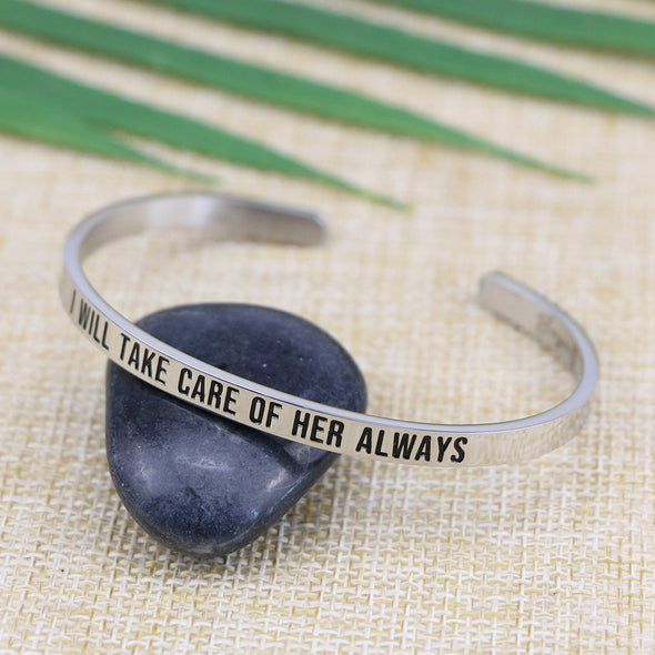 I Will Take Care of Her Always Mantra Bangle