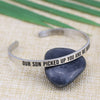Our Son Picked Up You and We Would Have To Mantra Bracelet