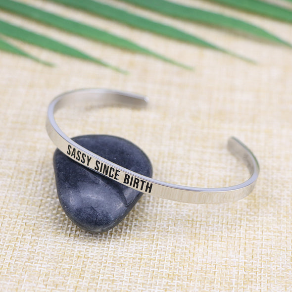 Sassy Since Birth Mantra Jewelry
