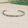 Cousins By Blood Sisters By Heart Friends By Choice Mantra Bangle