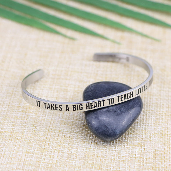 It Takes A Big Heart To Teach Little Minds Mantra Bangle