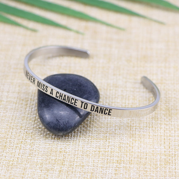 Never Miss A Chance To Dance Mantra Cuff