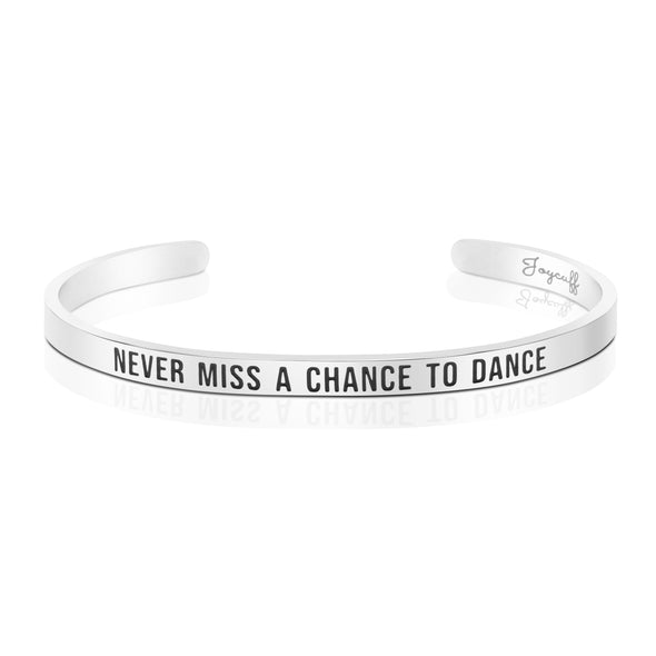 Never Miss A Chance To Dance Mantra Bracelets
