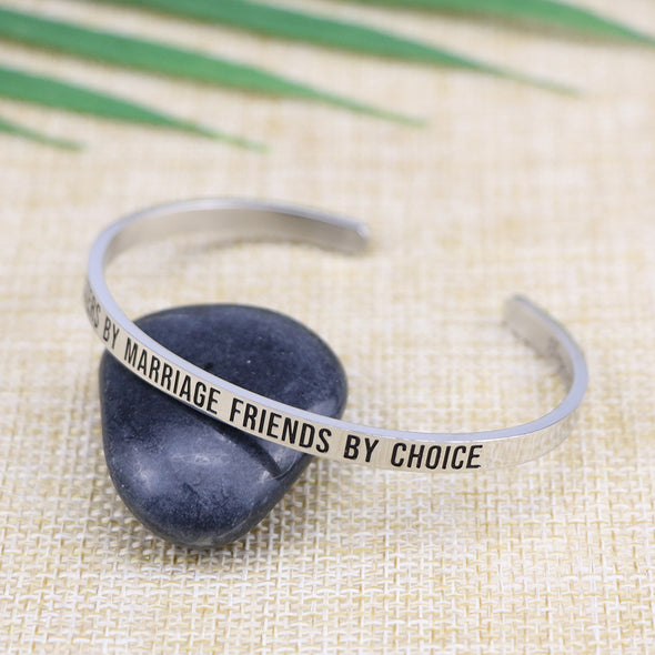 Sisters By Marriage Friends By Choice Mantra Cuff