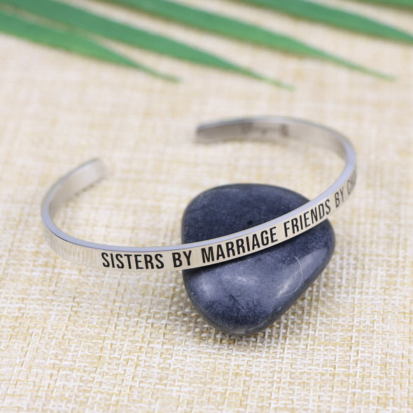 Sisters By Marriage Friends By Choice Mantra Bangle