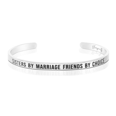 Sisters By Marriage Friends By Choice Mantra Bracelet