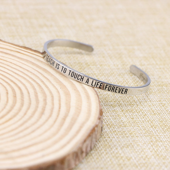 To Teach is to Touch a Life Forever Mantra Bracelet Personalized Gift for Teacher