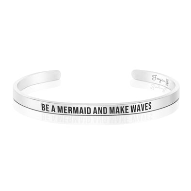 Be A Mermaid and Make Waves Mantra Bracelet