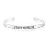 Follow Your Bliss Mantra Bracelet