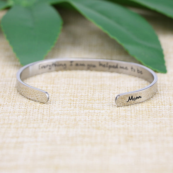 Everything I AM You Helped Me To Be Mother Day Jewelry