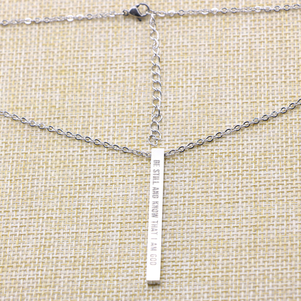 Be Still and Know That I Am God, PSALM 46:10 Christain Bar Necklace