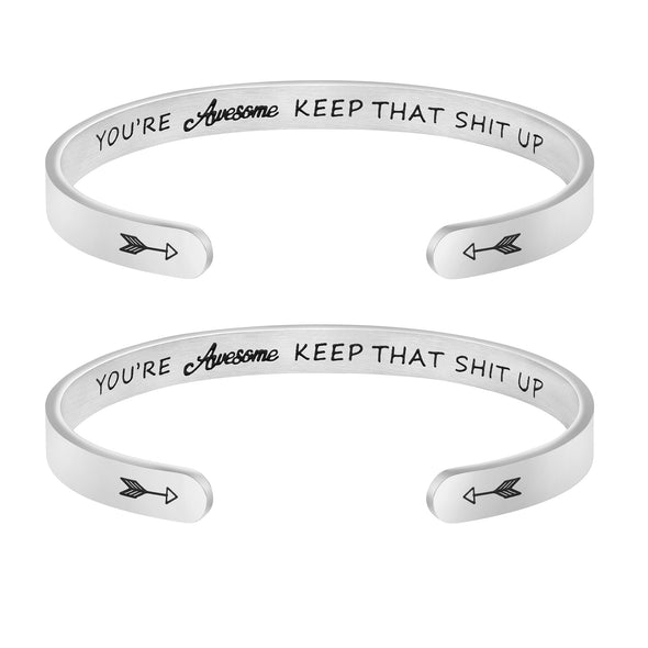 You're Awesome Keep That Shit Up Bracelets