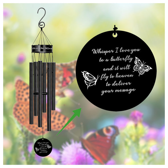 Whisper I love you to a butterfly and it will fly to heaven to deliver your message wind chimes