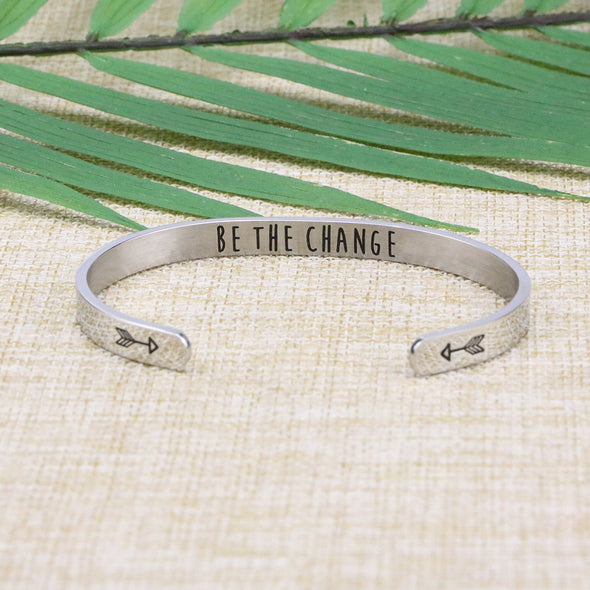 Be the Change quote bracelets