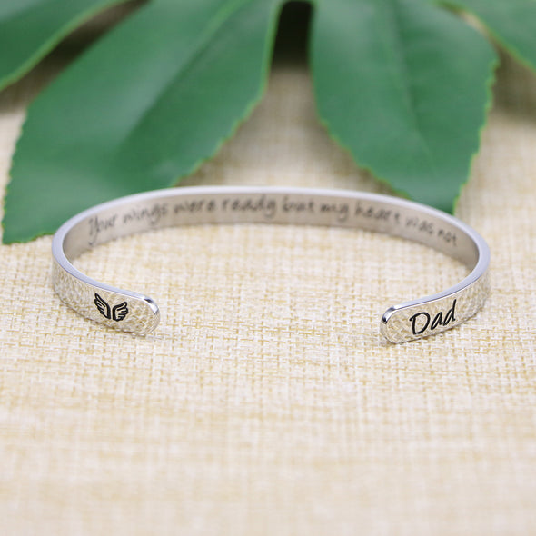 Your Wings Were Ready My Heart Was Not Dad Memorial Bangle