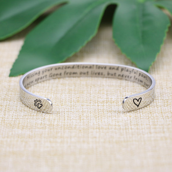 Missing your unconditional love and playful paws Dog Memorial Cuff