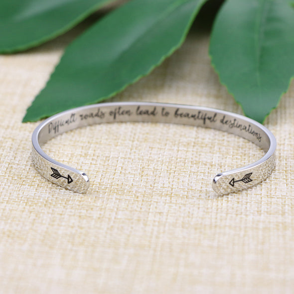 Difficult Roads Often Lead to Beautiful Destinations inspirational Bracelets
