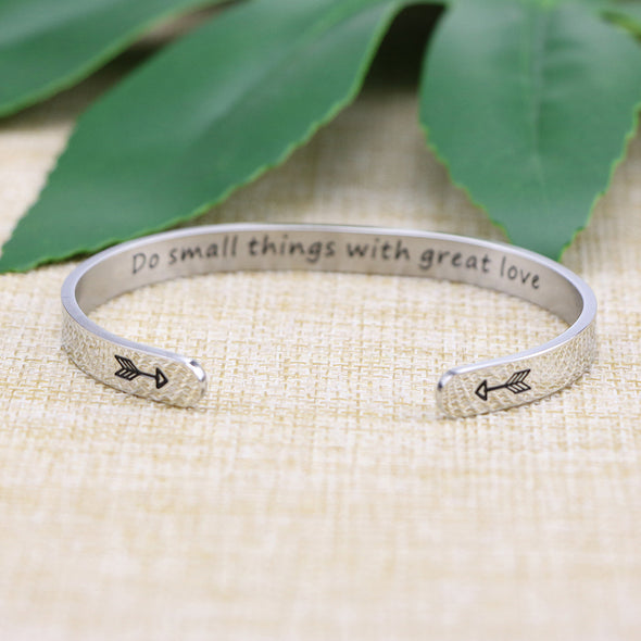 Do Small Things With Great Love bangle