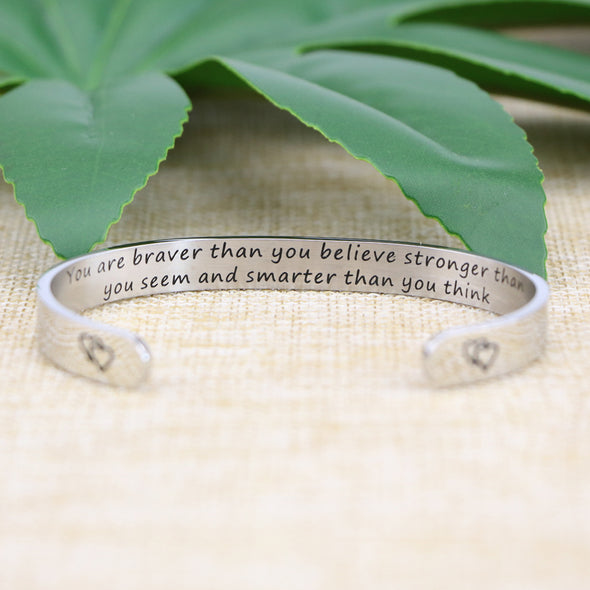 You are Braver Than You Believe Stronger Bracelets