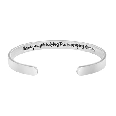 Thank You for Raising the Man of My Dreams Hidden Message Cuff Bracelet