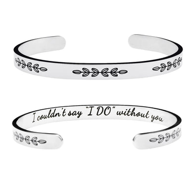I Couldn't Say I Do Without You Bracelet