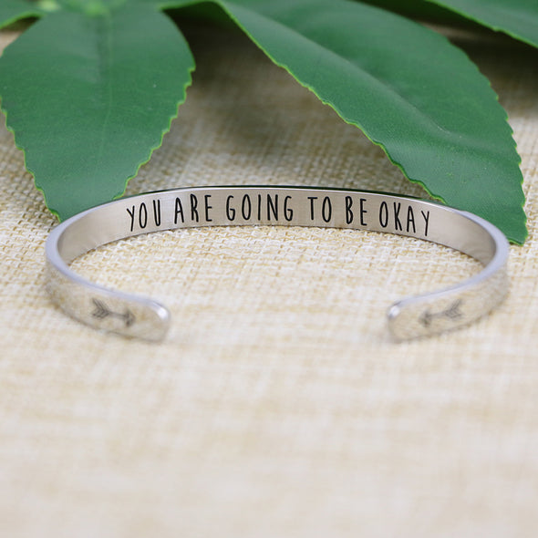 You are Going To Be Okay Friend Encouragement Bracelets