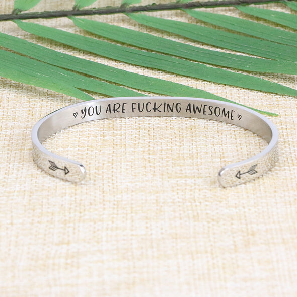 You are Fucking Awesome Cuff