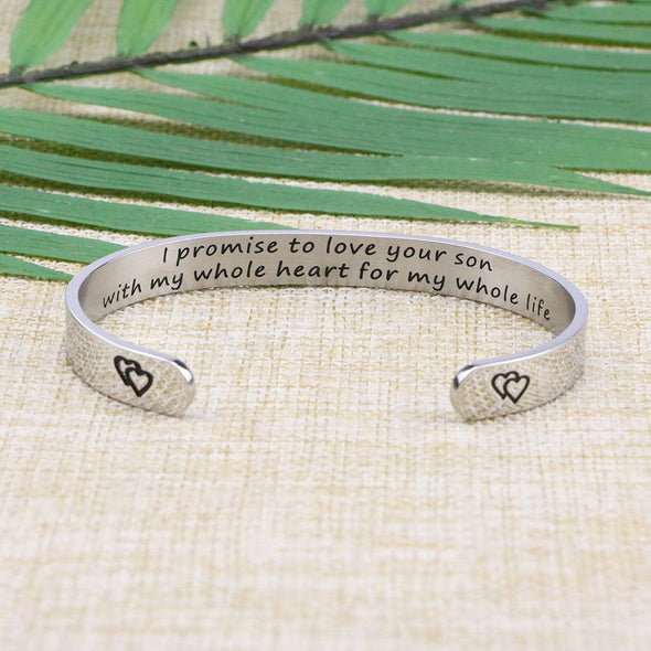 I Promise to Love Your Son Cuff Bracelet