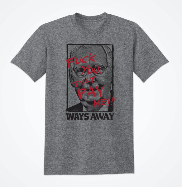 "Ways Away ""Pay Me"" Tee Shirt PREORDER"