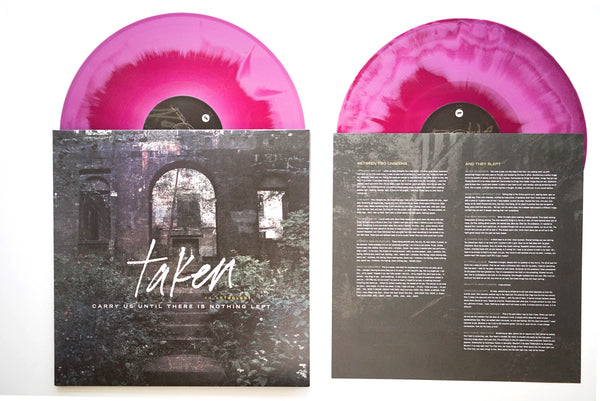 Taken - Carry Us Until There Is Nothing Left LP