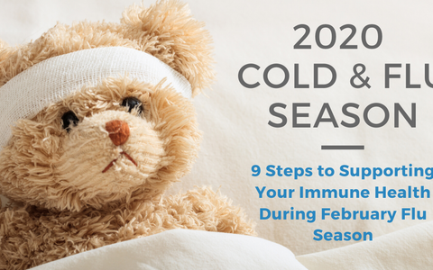 9 Steps to Supporting Your Immune Health During February Flu Season
