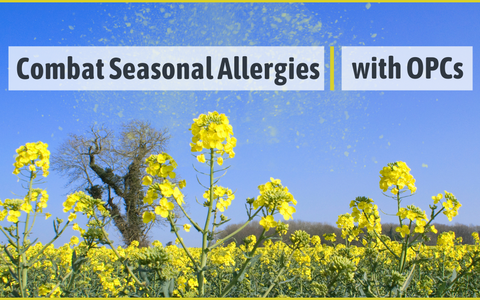 Combat Allergies This Spring with OPCs